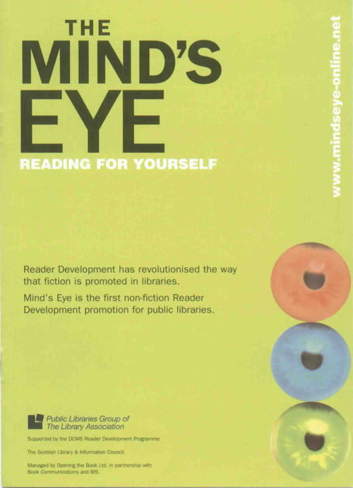 The Mind's Eye, a promotion of narrative non-fiction, gets record loans across England and Scotland and shows that reader-centred approaches can  be applied to non-fiction just as much as to fiction