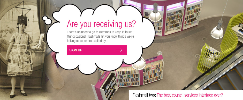 Our occasional Flashmails highlight the stuff we're talking about or excited by