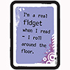 Childrens Library Graphic: I'm a real fidget