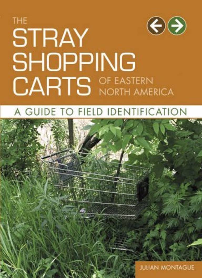'The Stray Shopping Carts of Eastern North America: A guide to field identification' by Julian Montague